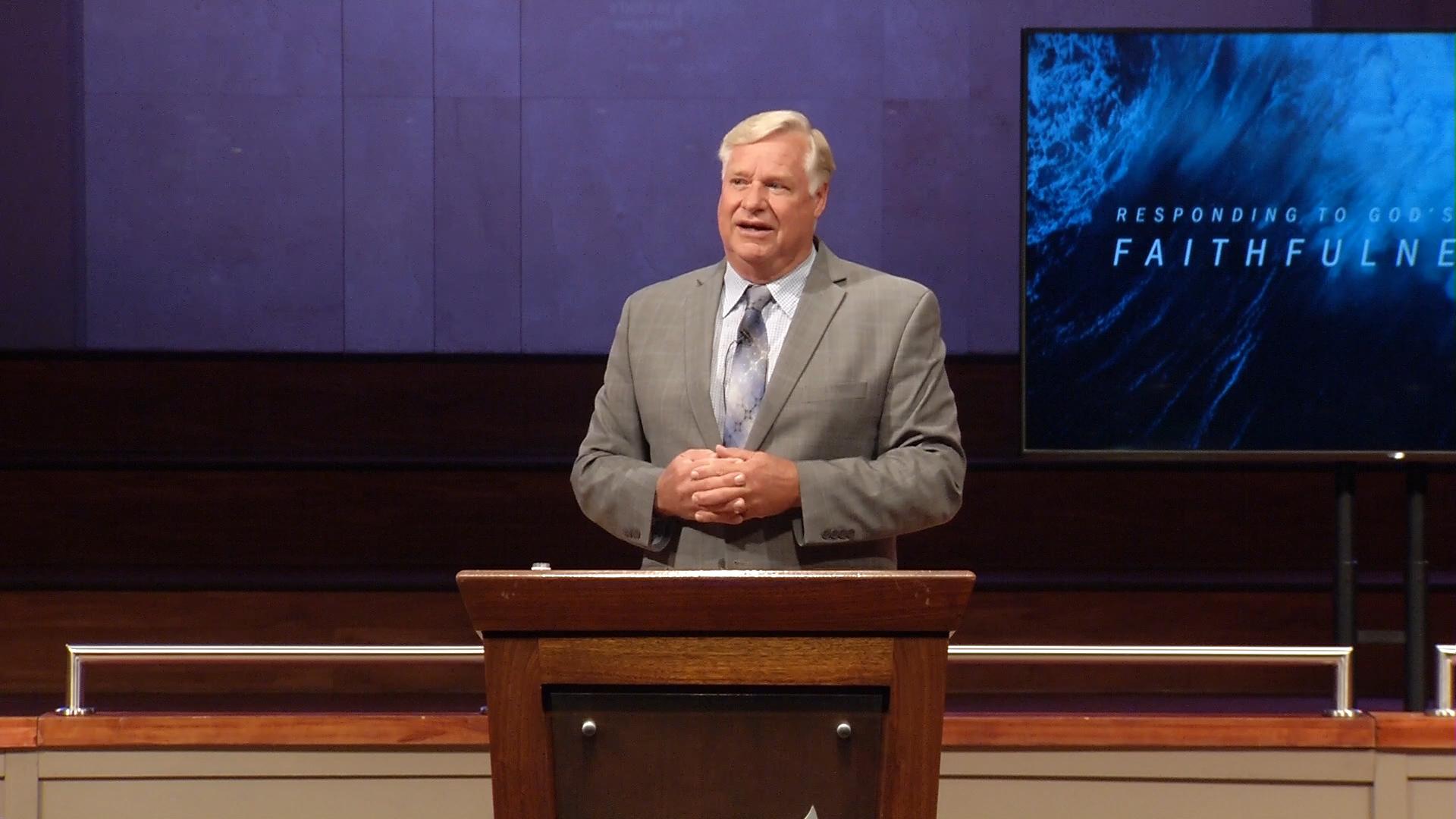 Dr. Jim Schettler: Responding to God's Faithfulness